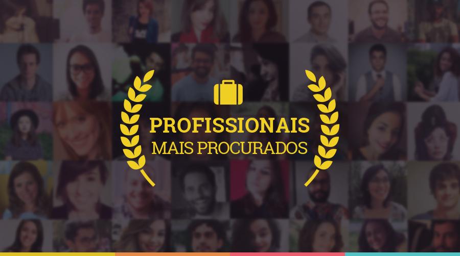 Os profissionais mais procurados em 2016