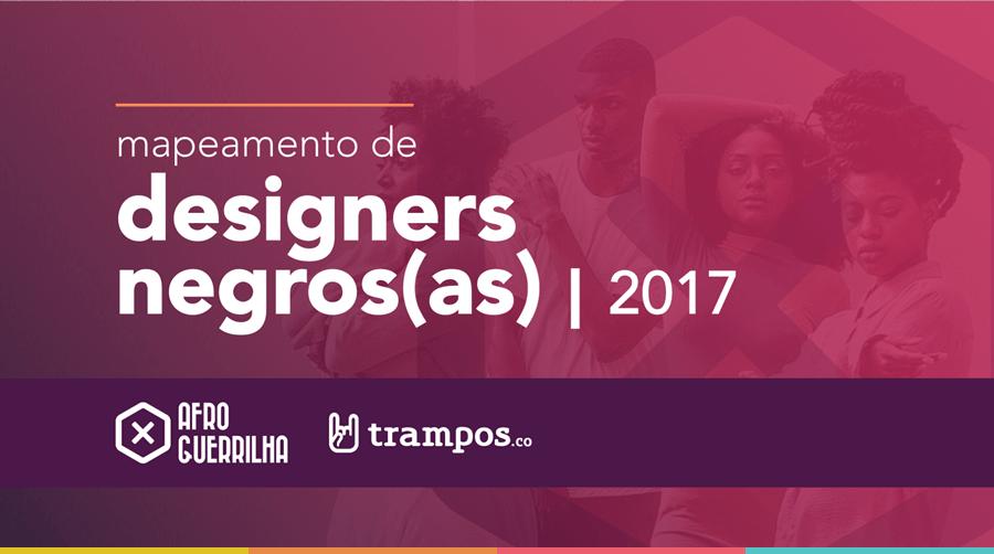 Pesquisa | Mapeamento de Designers Negros 2017