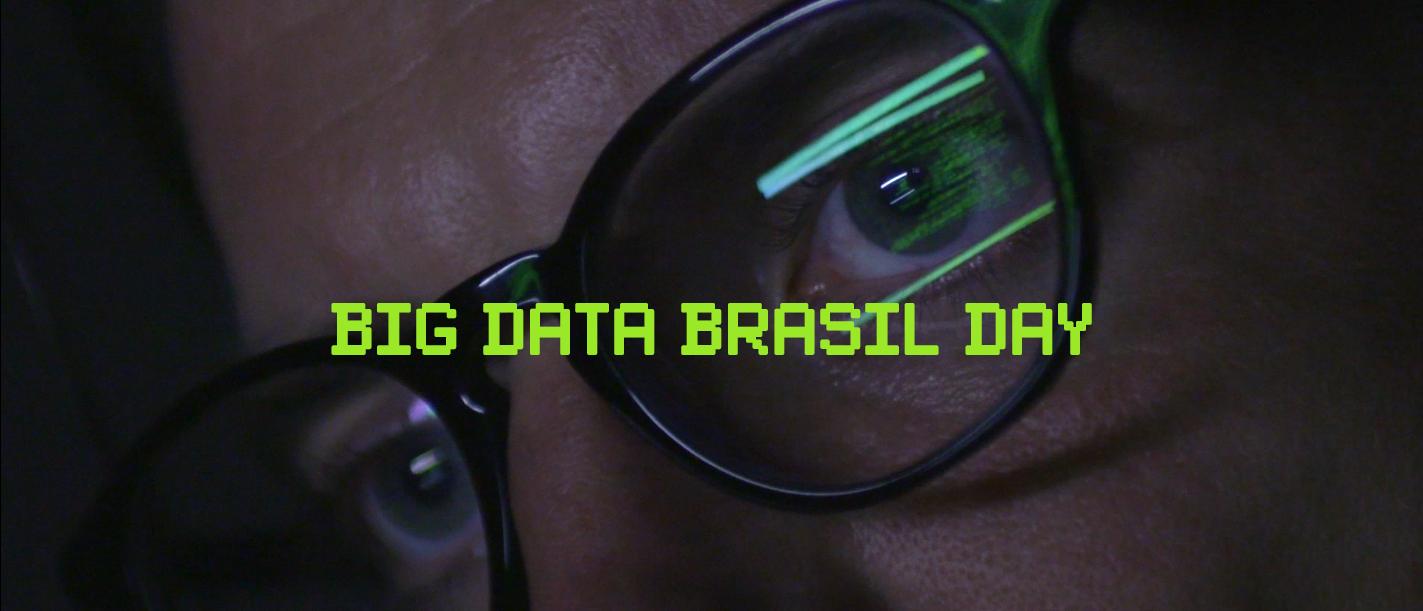 1ª edição do Big Data Brasil Day rola nos dias 2 a 5 de maio | tutano